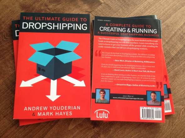 The Ultimate Guide to Dropshipping By Mark Hayes and Andrew Youderian